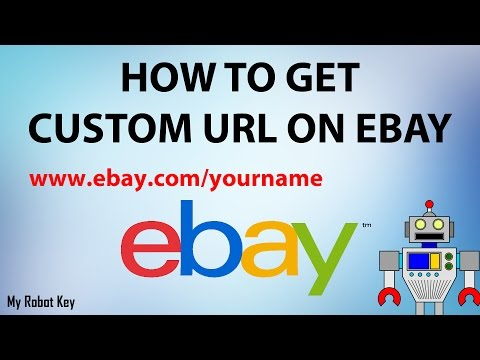 How to get a custom URL for your Ebay store & How to change your Ebay user name
