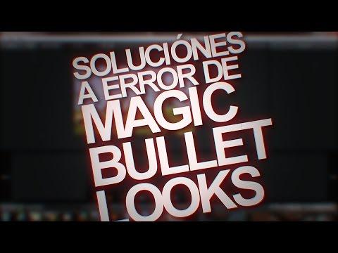 Como solucionar errores comunes en Magic Bullet Looks | Sony Vegas PRO.