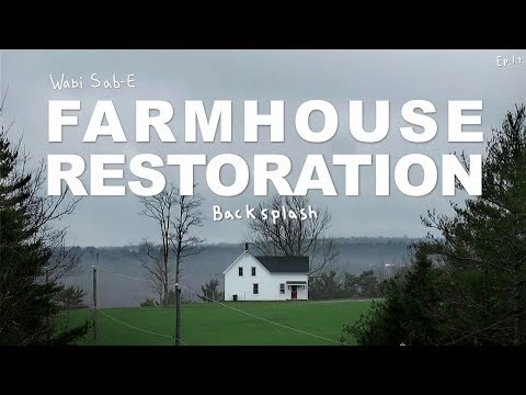 Farm House Restoration | How to install backsplash tile | Ep.14 |