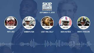 UNDISPUTED Audio Podcast (9.17.18) with Skip Bayless, Shannon Sharpe & Jenny Taft | UNDISPUTED