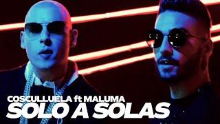 Cosculluela - Solo A Solas (feat. Maluma)  I Video Oficial