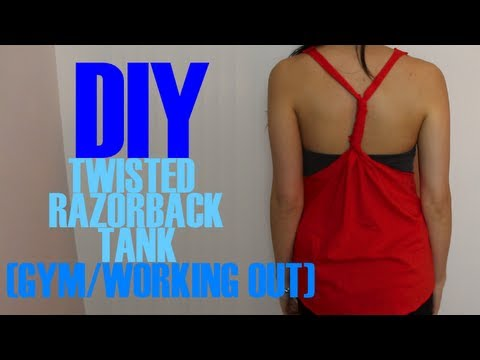 DIY: Gym/Workout Twisted Racerback Tank -- beautycakez