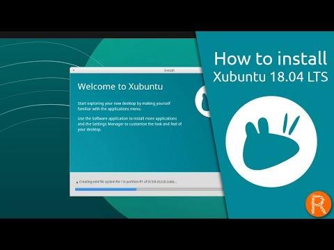 How to install Xubuntu 18.04 LTS
