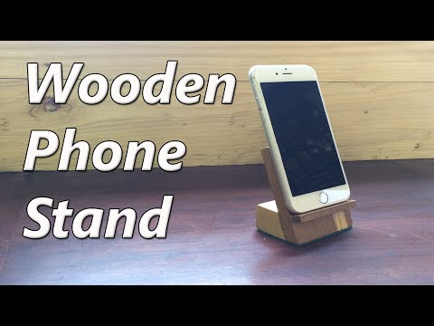 How to Make a Wooden Phone Holder