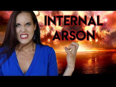 Internal Arson - An Amazing Use For Anger (A Self Growth Exercise)