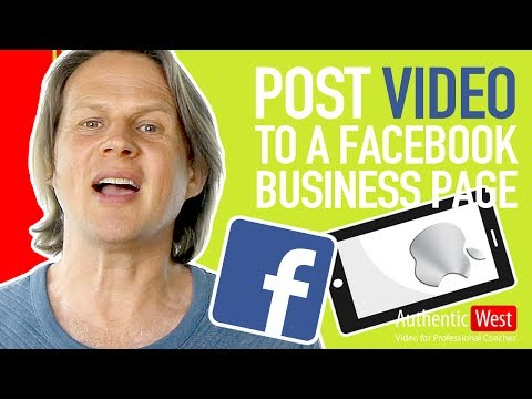 How to Post Video To A Facebook Business Page From Your iPhone | Brighton West Video