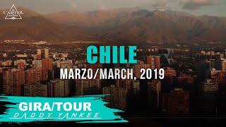 Daddy Yankee - Con Calma Gira/Tour Chile 2019