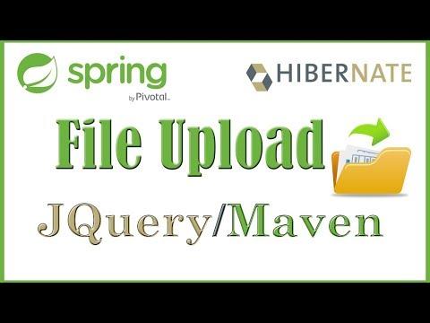 File Upload with Spring MVC - Maven - JQuery - JavaScript - Ajax