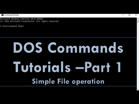 DOS Command - Basic File and Directory Commands : Part 1