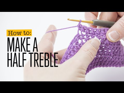 How to Make a Crochet Half Treble Stitch (UK terms)