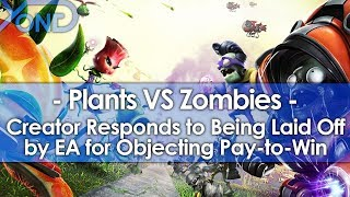 Plants VS Zombies Creator Responds to Being Laid Off by EA for Objecting Pay to Win