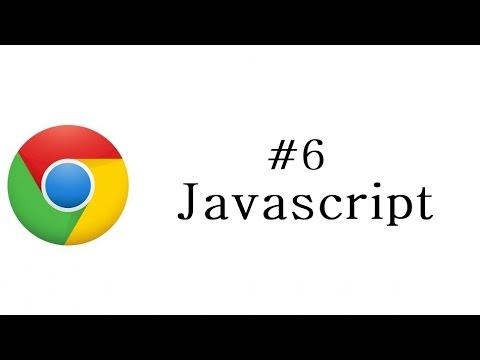 Chrome Extension Tutorial - 6 - Javascript