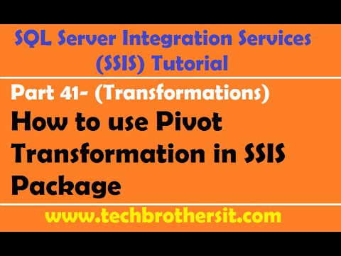 SSIS Tutorial Part 41- How to use Pivot Transformation in SSIS Package