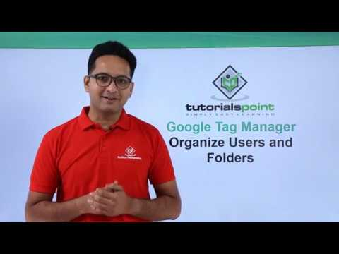 Google Tag Manager - Organize Users and Folders