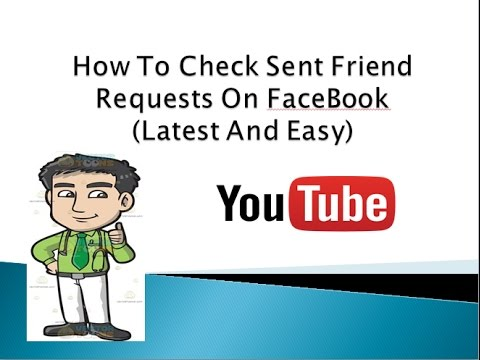 how to check sent friend requests on facebook latest