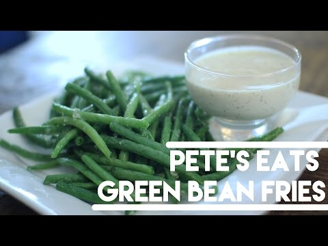 Green Bean Fries +  Dip: Healthy and Delicious