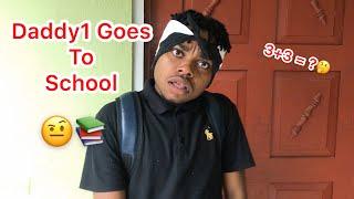 Daddy1 Goes To School | @nitro__immortal