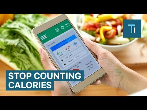 Why You Should Stop Counting Calories If You Want To Lose Weight