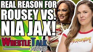 Real Reason Ronda Rousey Is Facing Nia Jax REVEALED?! | WrestleTalk News May 2018
