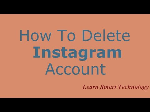 How To Delete Your Instagram Account 2018 | How to Remove\Close\Deactive Instagram Account 2018