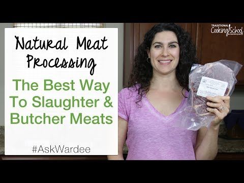 Healthy Meat Processing: The Best Way To Slaughter & Butcher Meats | #AskWardee 084