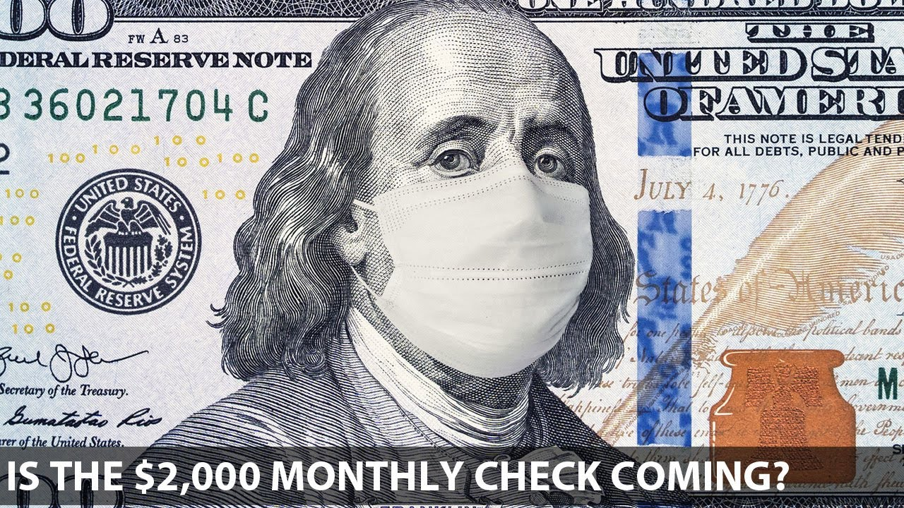 Stimulus: Is The $2,000 Monthly Check Coming?
