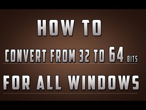 How to convert a 32bits Windows OS into a 64bits OS!