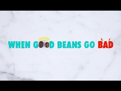 When Good Beans Go Bad HD