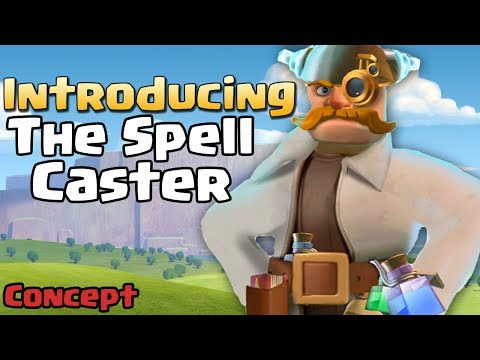 Clash of Clans | The Spell Caster - NEW HERO Idea | New Troop in CoC - Clash of Clans 2018 Concept