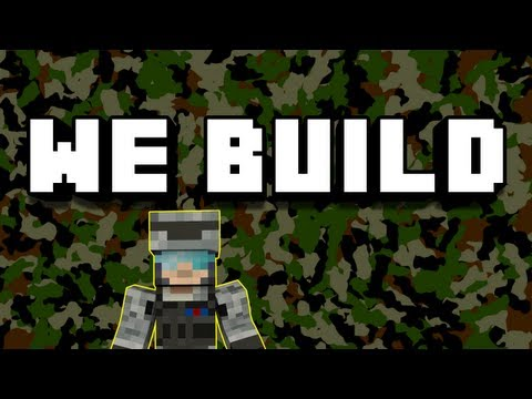 Minecraft We Build - #77 Army Base Part 1