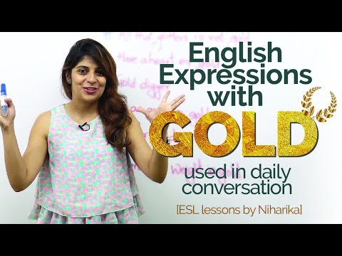 English phrases with 'GOLD' used in spoken English – Improve English speaking | Free English lessons