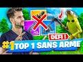 💣DÉFI : *TOP 1 SANS ARME* : GAME DÉFI LA PLUS INCROYABLE ! FORTNITE SAISON 9