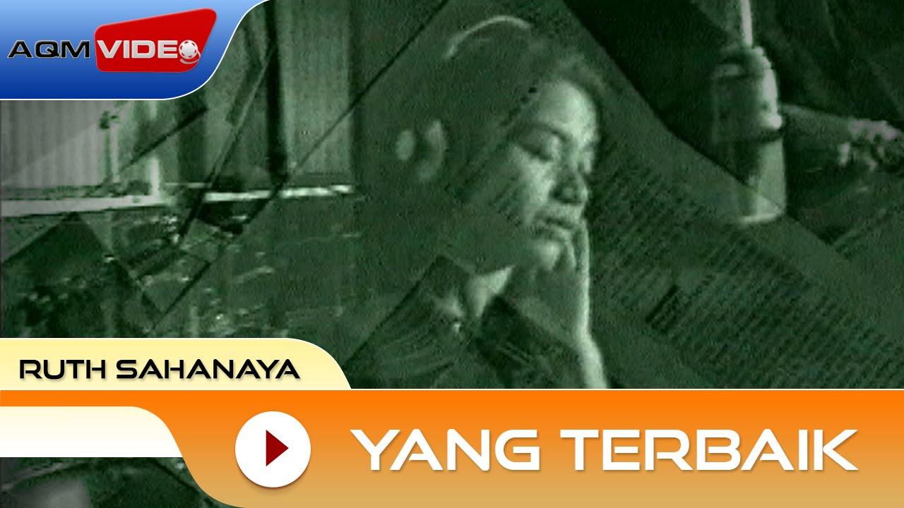 Download Ruth Sahanaya - Yang Terbaik   Official Video MP3 Gratis