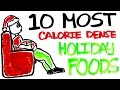 10 Most Calorie Dense Holiday Foods