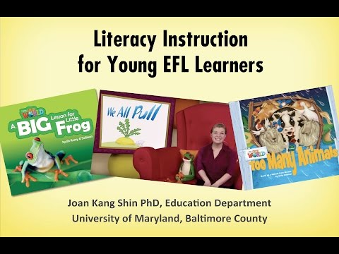 Full Presentation: Literacy Instruction for Young EFL Learners