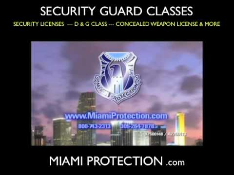 Miami Security School Miami Security Class D License G Class