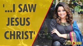 Tanushree Dutta: In 2009, I had a spiritual encounter with Jesus Christ and he healed me