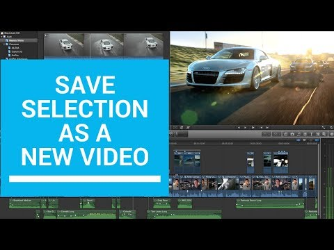 Final Cut Pro - Save selection as a separate video