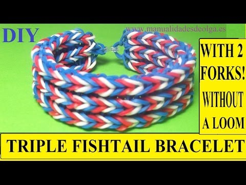 HOW TO MAKE TRÌPLE FISHTAIL BRACELET WITH 2 FORKS. WITHOUT RAINBOW LOOM