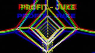 PROFIT FT JUKE - RETURN OF THE REAL