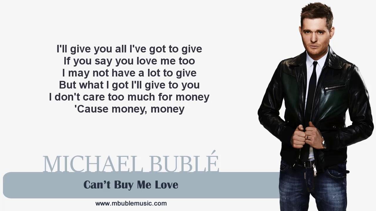 Michael Bublé - Can't Buy Me Love
