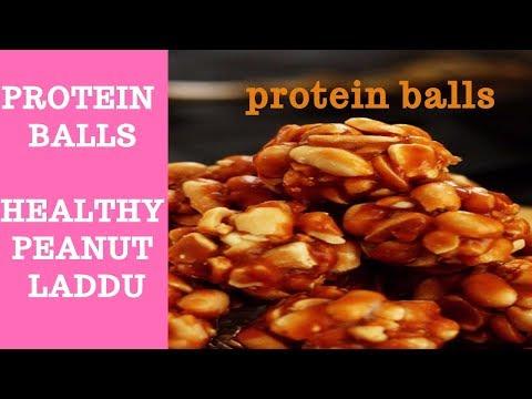 HEALTHY PROTEIN BALLS   COOKING HEALTHY PEANUT LADDU (GROUNDNUT LADDU)