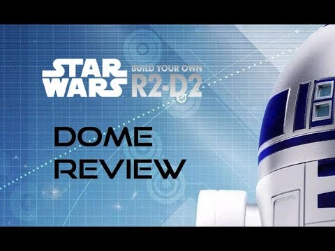 Star Wars Build Your Own R2D2 - Dome review
