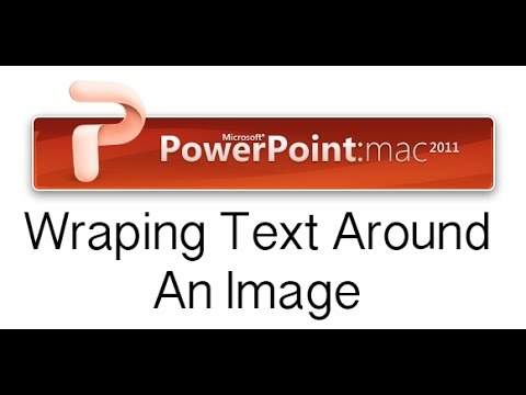 How to Wrap a Text Around An Image in PowerPoint 2011 for Mac