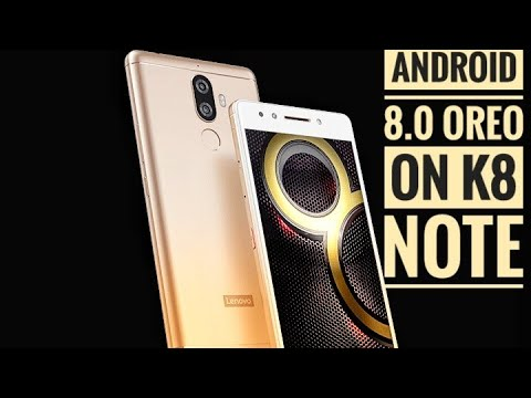 Hindi lenovo K8 Note Received android 8.0