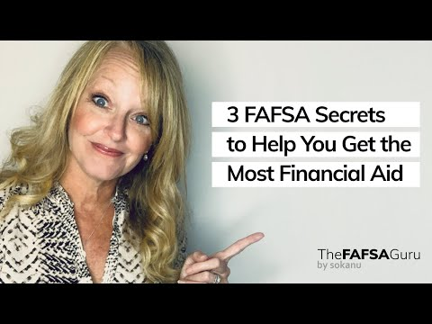 3 FAFSA secrets to help you get the most financial aid