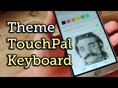 Theme Your TouchPal Keyboard on Android [How-To]