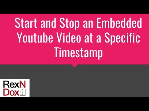 Start and Stop an Embedded Youtube Video at a Specific Timestamp