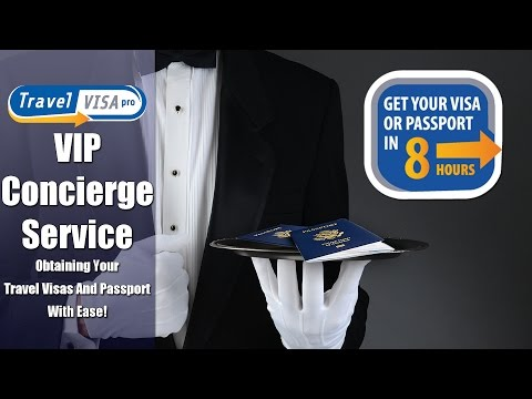 VIP Concierge Service: Your personal passport and visa secretary for just $179