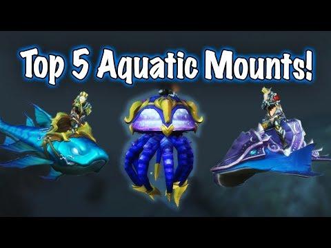 TOP 5 AQUATIC MOUNTS (World of Warcraft)